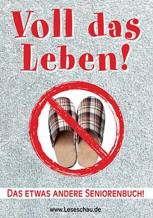 Cover von: Voll das Leben! – Das etwas andere Seniorenbuch! von Buchautor Leseschau
