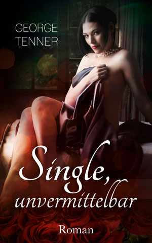 Cover von: Single, unvermittelbar (E‑Book)
